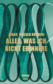 Alles was ich nicht erinnere von Jonas Hassen Khemiri