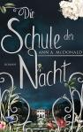 Die Schule der Nacht von Ann A McDonald