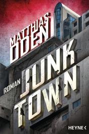 Junktown von Matthias Oden
