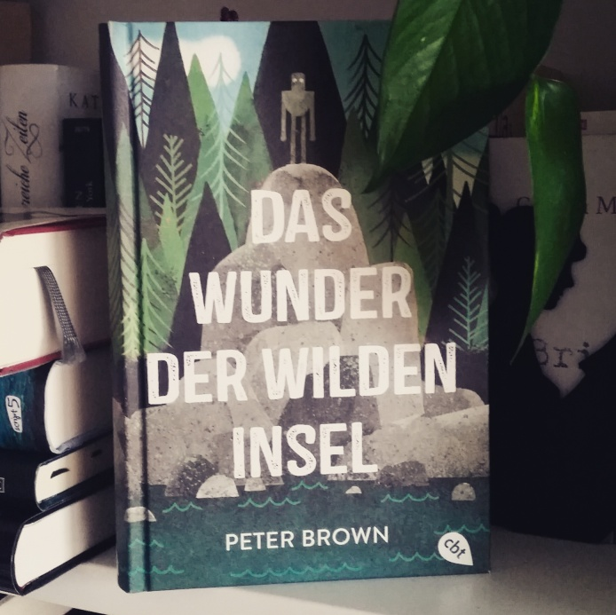 Peter Brown - Das Wunder der wilden Insel