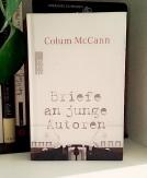 colum_mcCann_Briefe_an_junge_Autoren