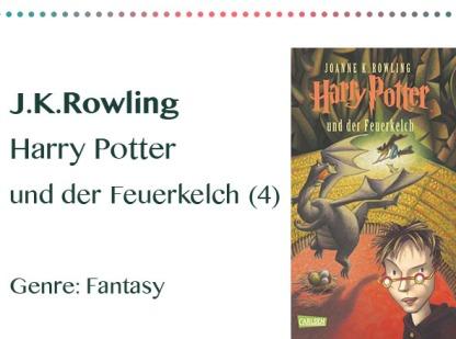 rezensionen__0003_J.K.Rowling Harry Potter und der Feuerkelch (4) Genre_ Fantasy