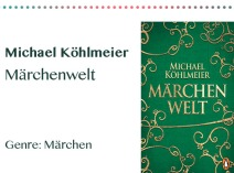 rezensionen__0005_Michael Köhlmeier Märchenwelt   Genre_ Märchen.jpg
