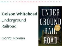 rezensionen__0011_Colson Whitehead Underground Railroad Genre_ Roman