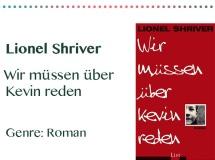 rezensionen__0020_Lionel Shriver Wir muessen über Kevin reden Genre_ Roman