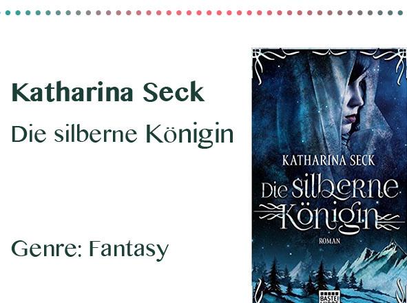 rezensionen__0021_Katharina Seck Die silberne Koenigin Genre_ Fantasy