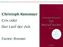 rezensionen__0031_Christoph Ransmayr Cox oder Der Lauf der Zeit Genre_ Roman