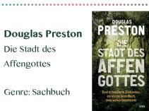 rezensionen__0032_Douglas Preston Die Stadt des Affengottes Genre_ Sachbuch