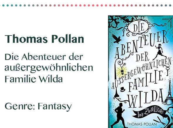 rezensionen__0034_Thomas Pollan Die Abenteuer der außergewöhnlichen Familie Wil