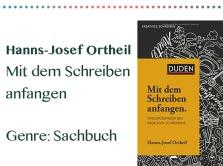 rezensionen__0037_Hanns-Josef Ortheil Mit dem Schreiben anfangen Genre_ Sachbuch