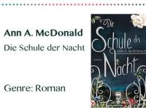 rezensionen__0040_Ann A. McDonald Die Schule der Nacht Genre_ Roman