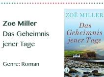 rezensionen__0043_Zoe Miller Das Geheimnis jener Tage Genre_ Roman