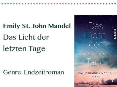 rezensionen__0045_Emily St. John Mandel Das Licht der letzten Tage Genre_ Endzei