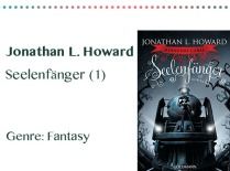 rezensionen__0057_Jonathan L. Howard Seelenfänger (1) Genre_ Fantasy