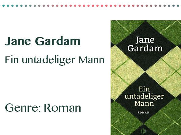 rezensionen__0062_Jane Gardam Ein untadeliger Mann Genre_ Roman