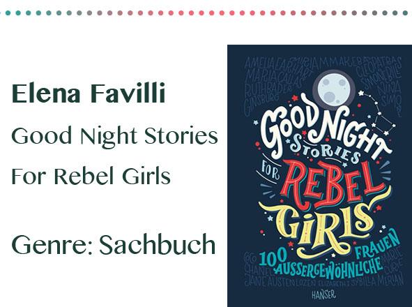 rezensionen__0063_Elena Favilli Good Night Stories For Rebel Girls Genre_ Sachbu