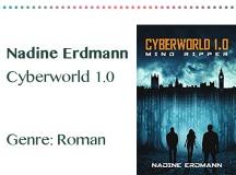 rezensionen__0065_Nadine Erdmann Cyberworld 1.0 Genre_ Roman
