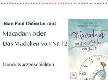rezensionen__0066_Jean-Paul Didierlaurent Macadam oder  Das Mädchen von Nr. 12 Ge.jpg