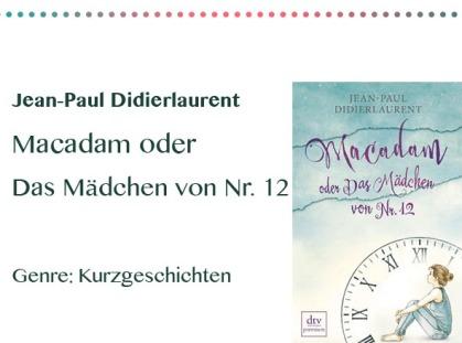rezensionen__0066_Jean-Paul Didierlaurent Macadam oder Das Mädchen von Nr. 12 Ge