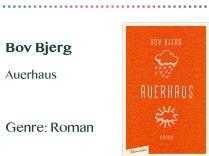 rezensionen__0068_Bov Bjerg Auerhaus Genre_ Roman