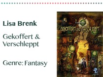 rezensionen__0071_Lisa Brenk Gekoffert & Verschleppt Genre_ Roman