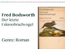 rezensionen__0073_Fred Bodsworth Der letzte Eskimobrachvogel Genre_ Roman