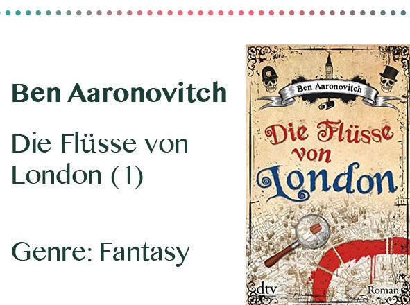 rezensionen__0085_Ben Aaronovitch Die Flüsse von London (1) Genre_ Fantasy