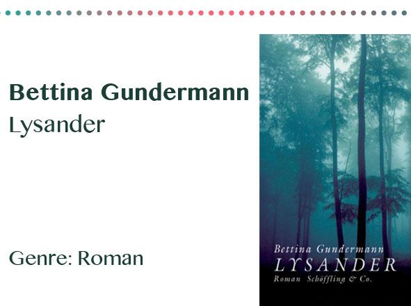 rezensionen__0003_Bettina Gundermann Lysander Genre_ Roman