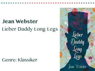 rezensionen__0011_Jean Webster Lieber Daddy Long Legs Genre_ Klassiker