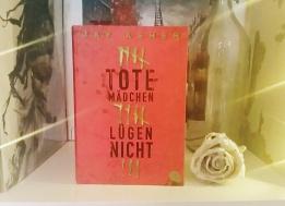 tote_maedchen_lügen_nicht_jay_asher