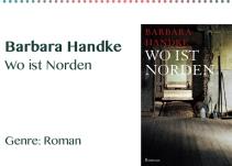 Barbara Handke Wo ist Norden Genre_ Roman