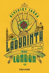 Das Labyrinth von London von Benedict Jacka
