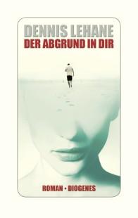 der-abgrund-in-dir_dennis_lehane
