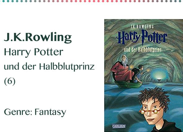 J.K.Rowling Harry Potter und der Halbblutprinz (6) Genre_ Fant