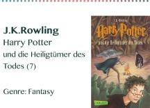 J.K.Rowling Harry Potter und die Heiligtümer des Todes (7) Genr