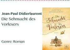Jean-Paul Didierlaurent Die Sehnsucht des Vorlesers Genre_ Rom