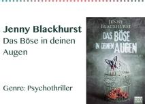 Jenny Blackhurst Das Böse in deinen Augen Genre_ Psychothrille