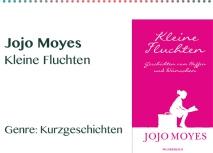 Jojo Moyes Kleine Fluchten Genre_ Kurzgeschichten
