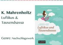 K. Mahrenholtz Luftikus & Tausendsassa Genre_ Nachschlagewerk
