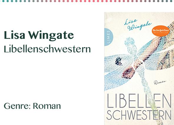 Lisa Wingate Libellenschwestern Genre_ Roman Kopie