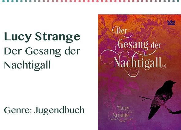 Lucy Strange Der Gesang der Nachtigall Genre_ Jugendbuch