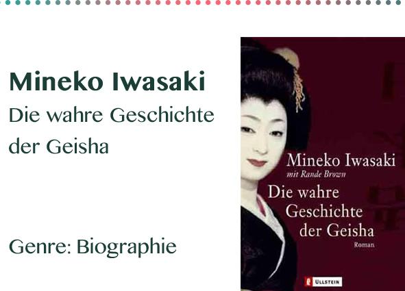 Mineko Iwasaki Die wahre Geschichte der Geisha Genre_ Biograph