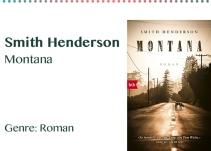 Smith Henderson Montana Genre_ Roman