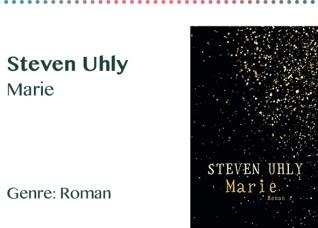 Steven Uhly Marie Genre_ Roman
