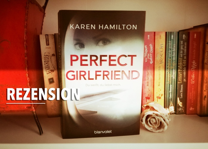 perfect_girlfriend_Karen_Hamilton_titel