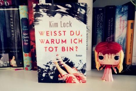 kim_lock_weisst_du_warum_ich_tot_bin