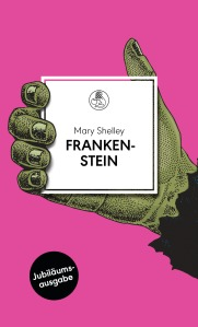Frankenstein von Mary Shelley