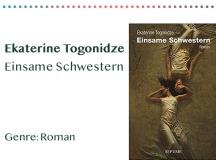 _0004_Ekaterine Togonidze Einsame Schwestern Genre_ Roman Kopie