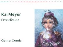 _0005_Kai Meyer Frostfeuer Genre_ Comic Kopie