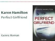 _0006_Karen Hamilton Perfect Girlfriend Genre_ Roman Kopie